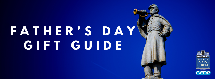 Downtown Easton Father's Day Gift Guide